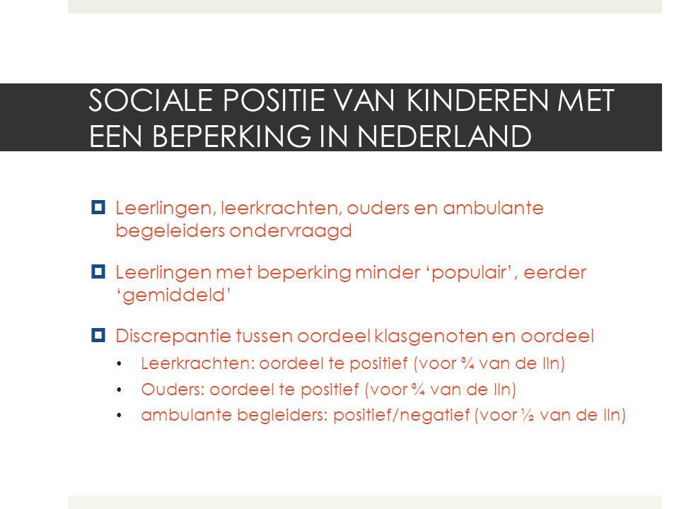 SOCIALE POSITIE VAN KINDEREN MET EEN BEPERKING IN NEDERLAND