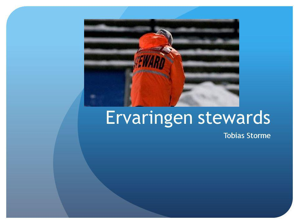 Ervaringen stewards Tobias Storme