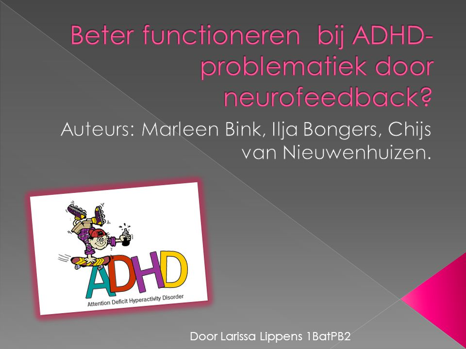 Beter functioneren bij ADHD-problematiek door neurofeedback