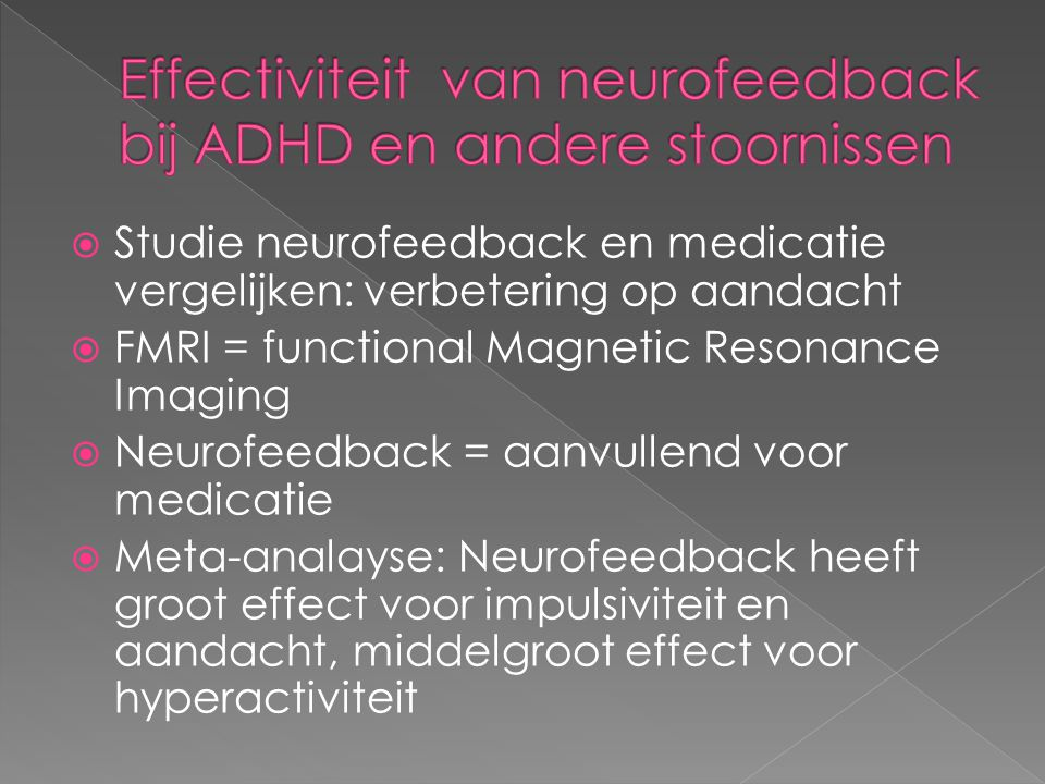 Effectiviteit van neurofeedback bij ADHD en andere stoornissen
