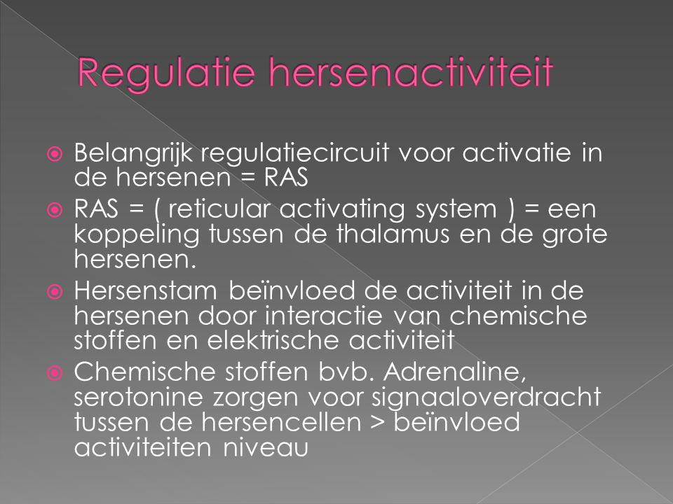 Regulatie hersenactiviteit