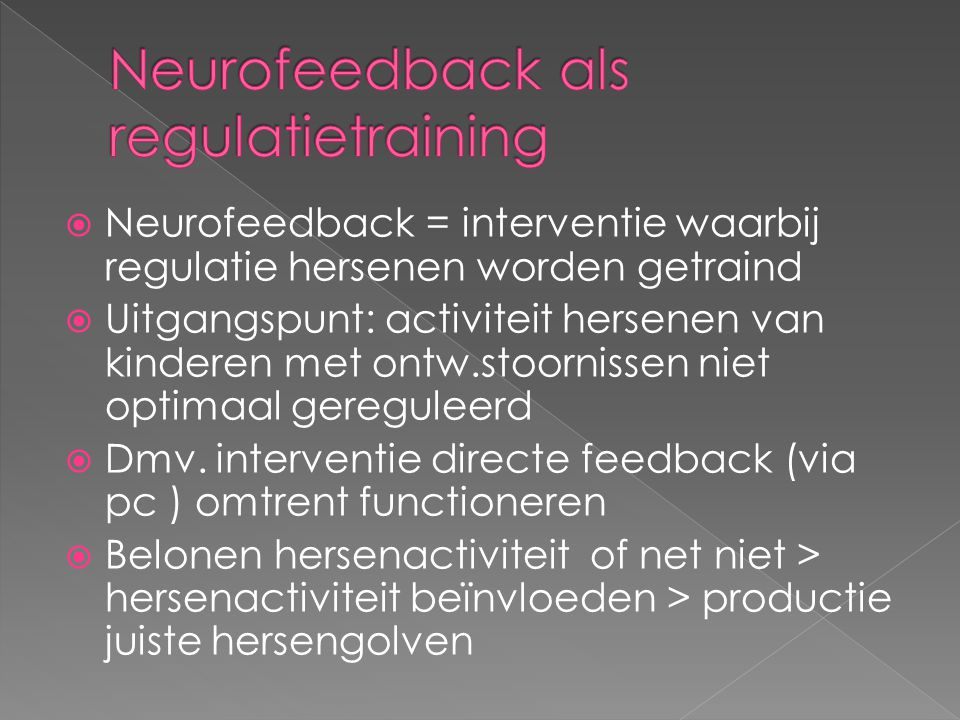 Neurofeedback als regulatietraining