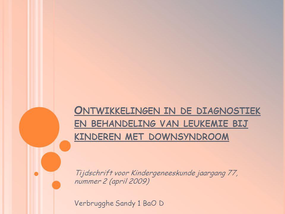 Ontwikkelingen in de diagnostiek en behandeling van leukemie bij kinderen met downsyndroom