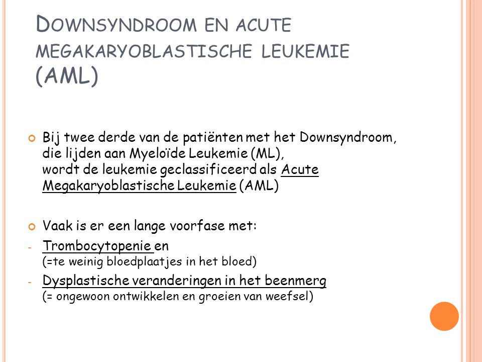 Downsyndroom en acute megakaryoblastische leukemie (AML)