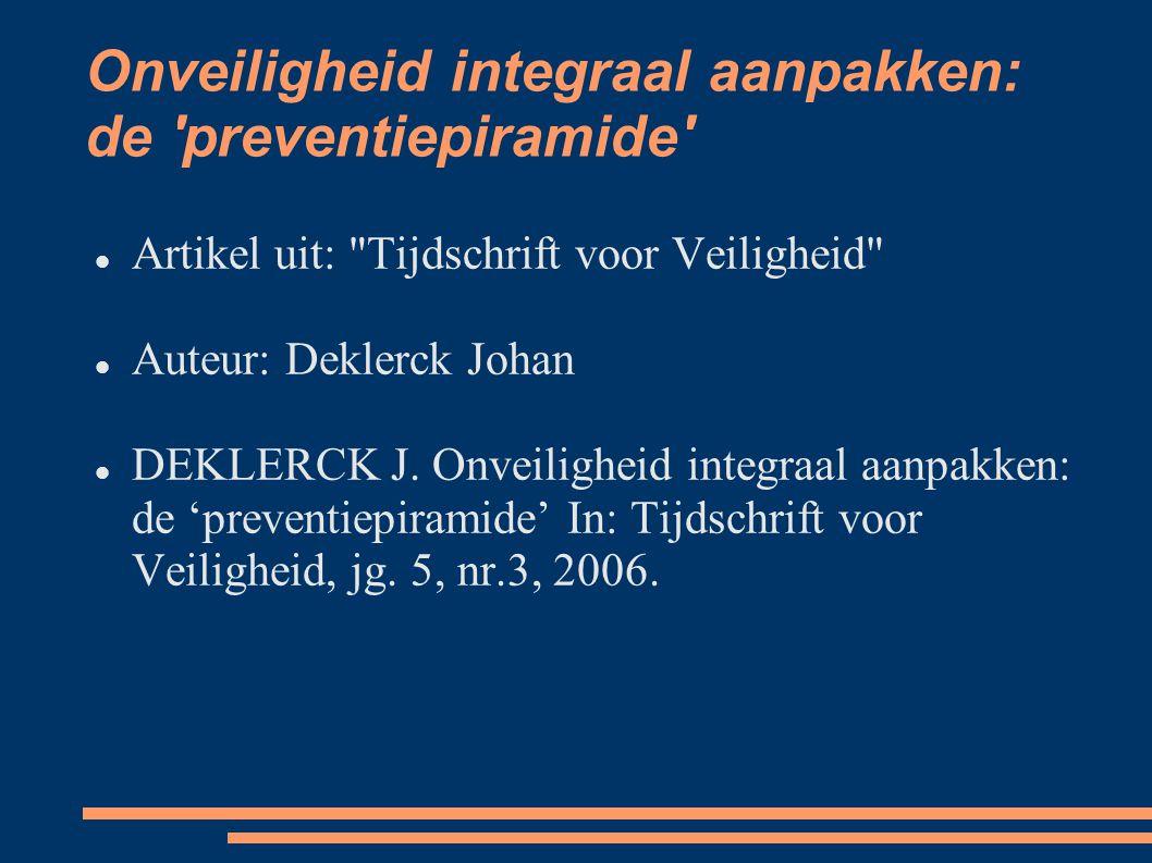 Onveiligheid integraal aanpakken: de preventiepiramide