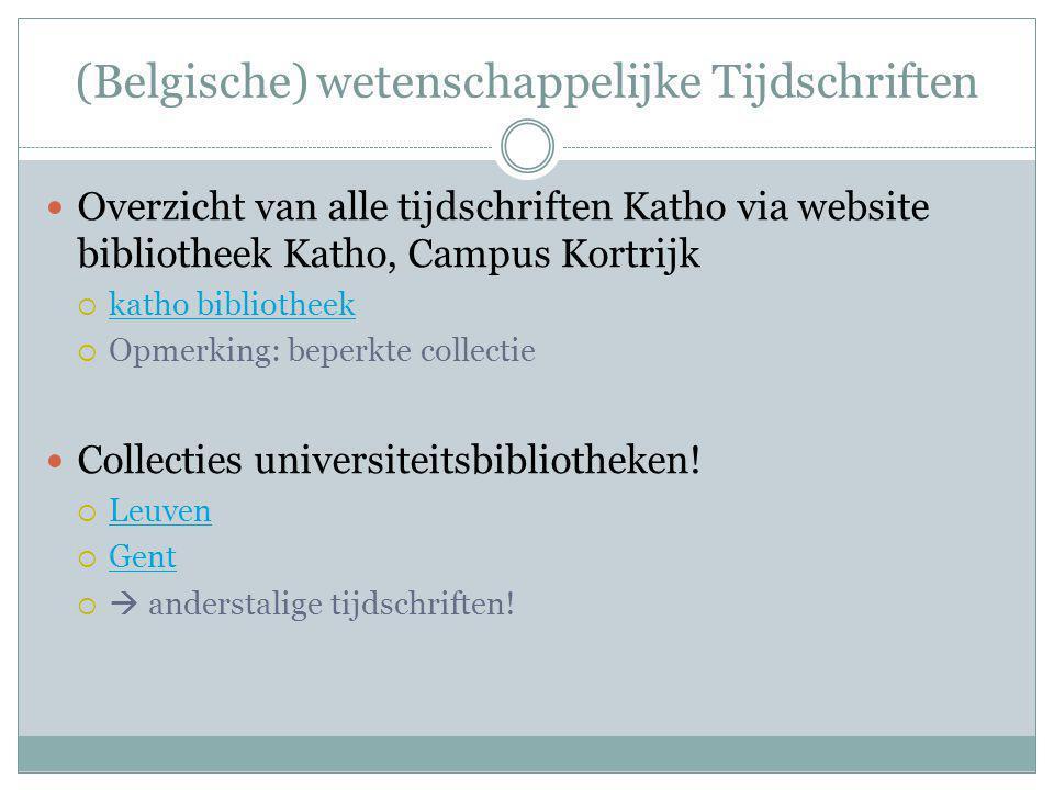 (Belgische) wetenschappelijke Tijdschriften