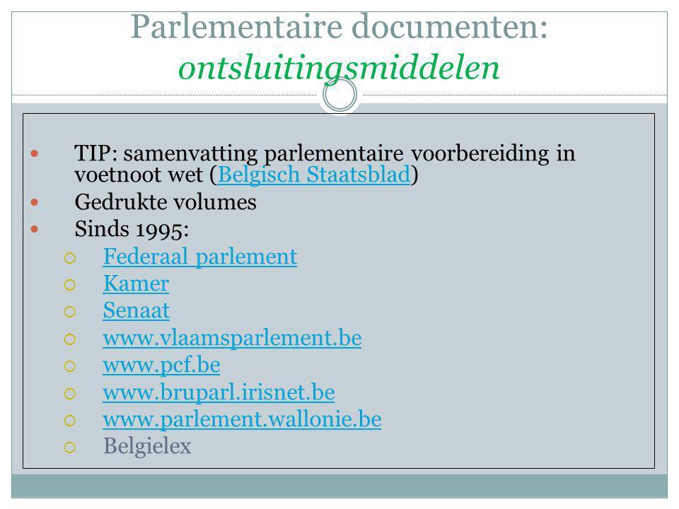 Parlementaire documenten: ontsluitingsmiddelen