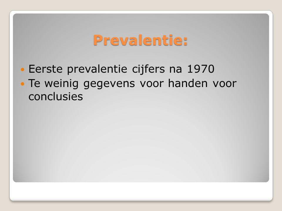 Prevalentie: Eerste prevalentie cijfers na 1970