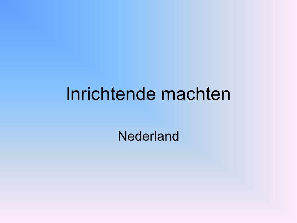 Inrichtende machten Nederland