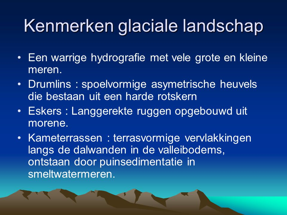 Kenmerken glaciale landschap