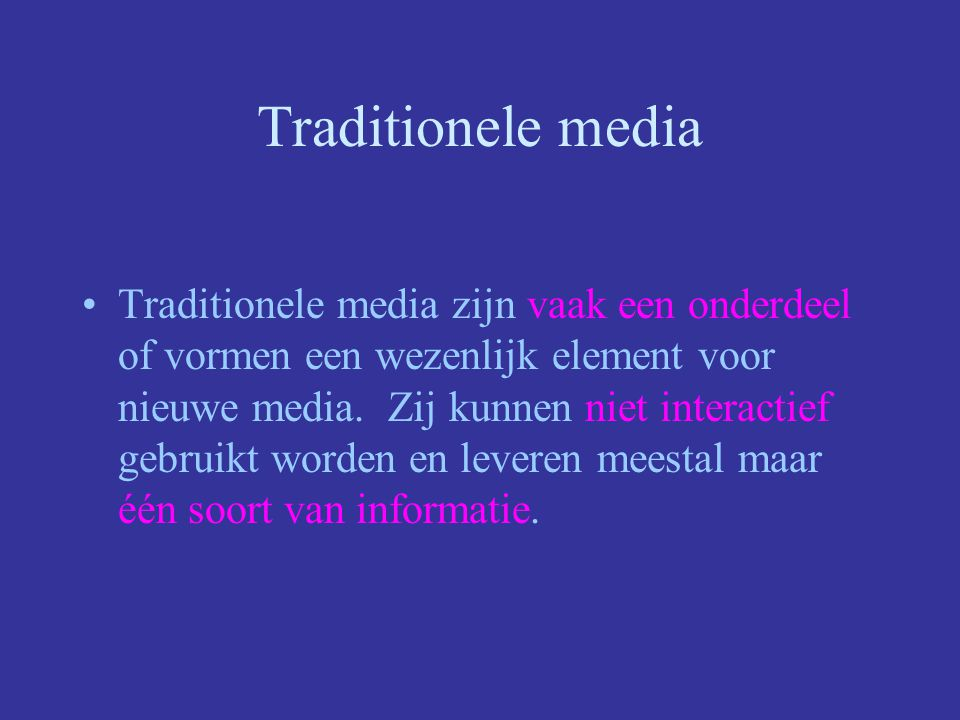 Traditionele media