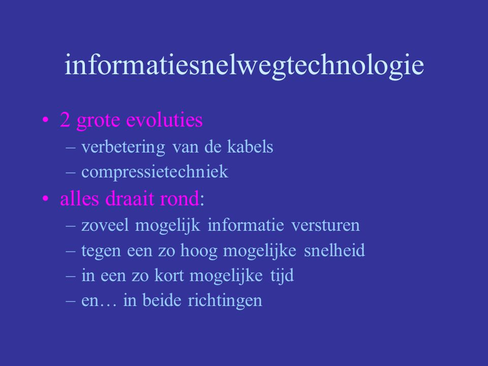 informatiesnelwegtechnologie