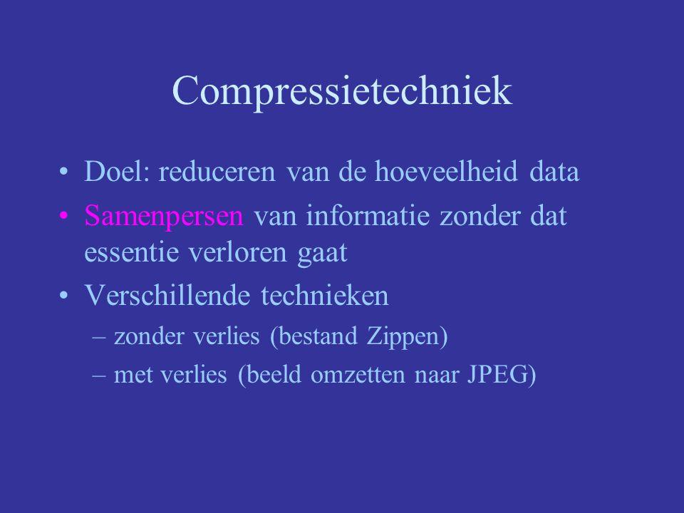 Compressietechniek Doel: reduceren van de hoeveelheid data