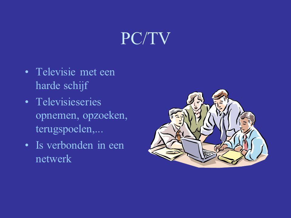 PC/TV Televisie met een harde schijf