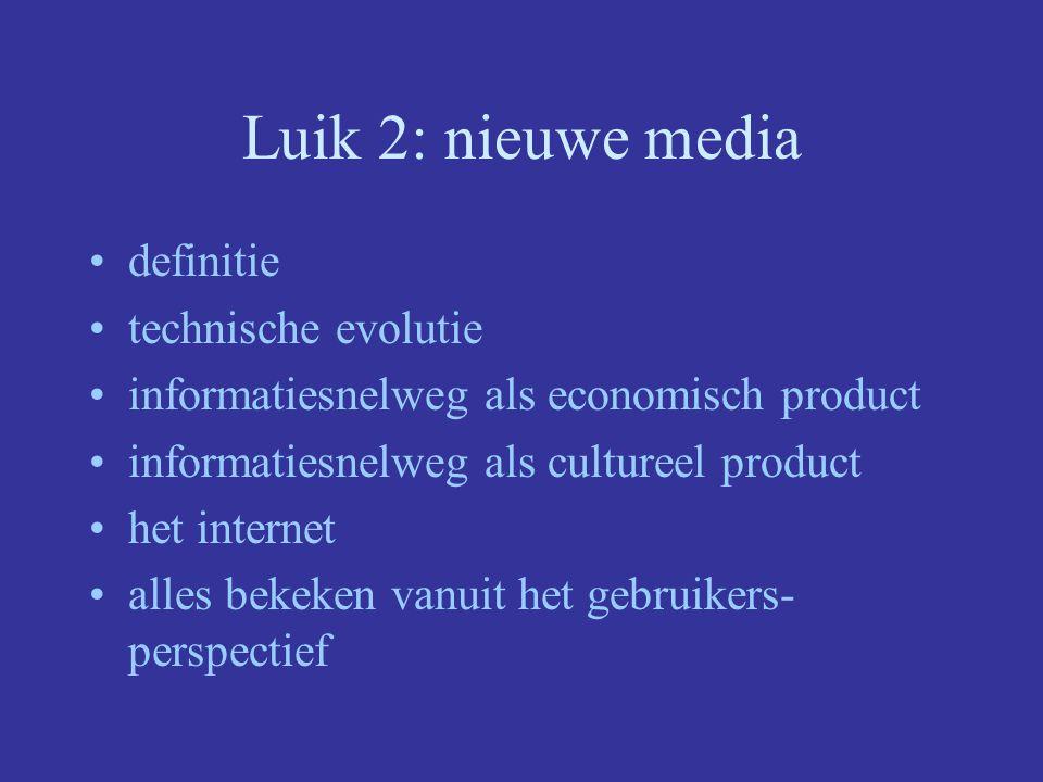Luik 2: nieuwe media definitie technische evolutie