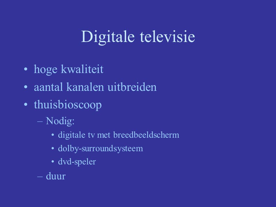 Digitale televisie hoge kwaliteit aantal kanalen uitbreiden