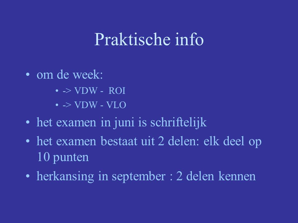 Praktische info om de week: het examen in juni is schriftelijk