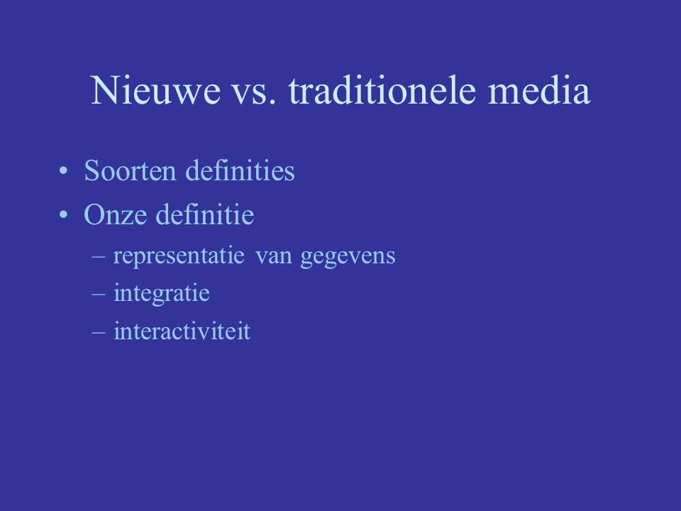 Nieuwe vs. traditionele media