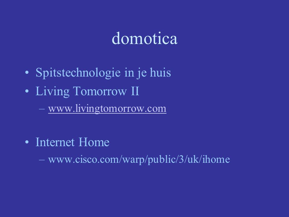 domotica Spitstechnologie in je huis Living Tomorrow II Internet Home
