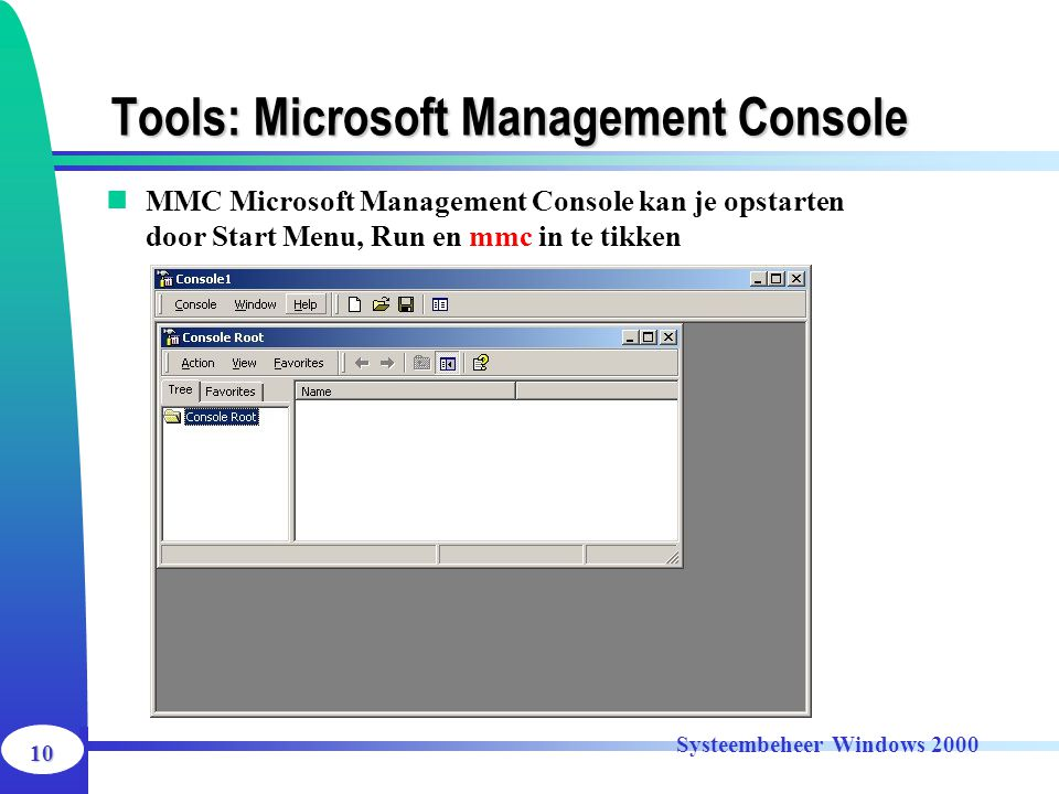 Tools: Microsoft Management Console