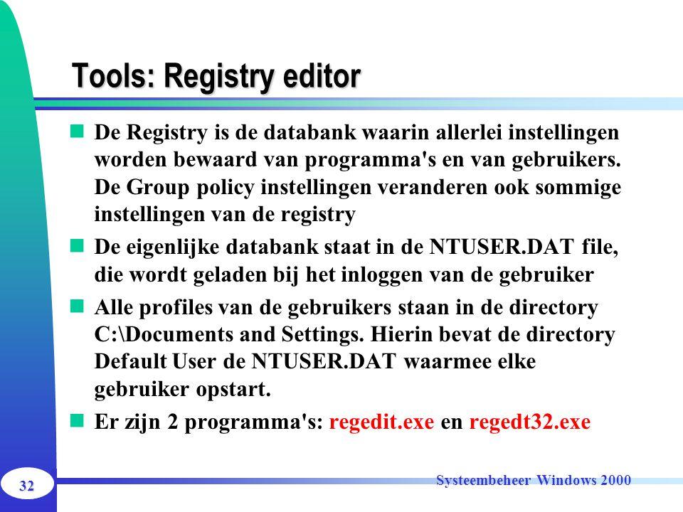 Tools: Registry editor