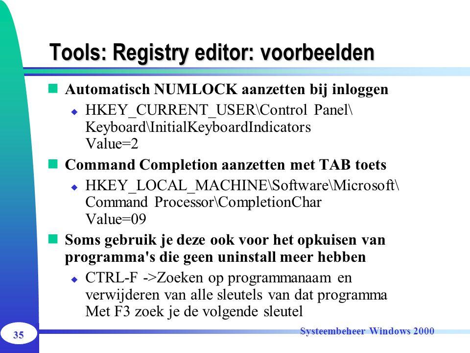 Tools: Registry editor: voorbeelden