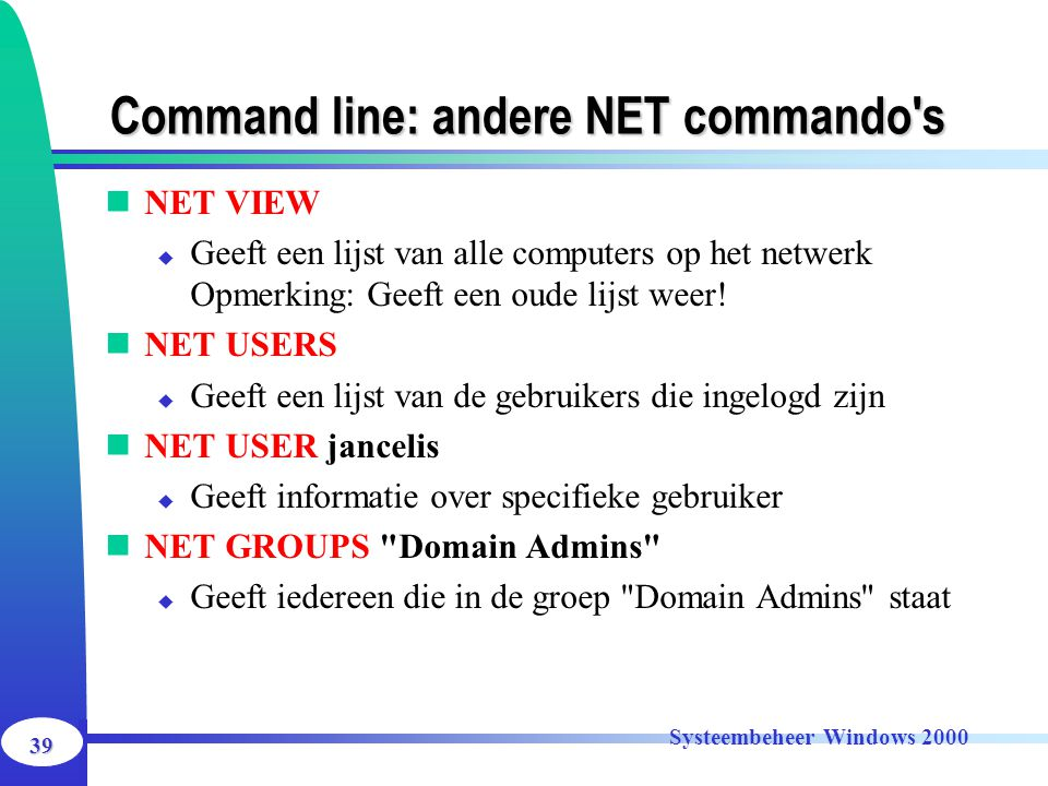 Command line: andere NET commando s