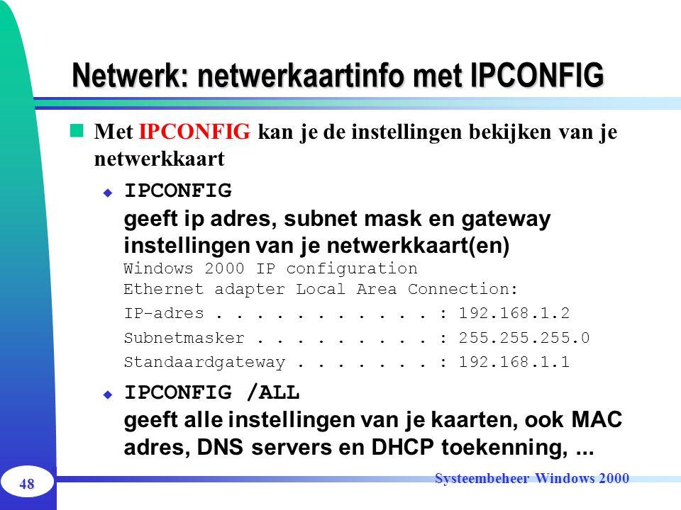 Netwerk: netwerkaartinfo met IPCONFIG