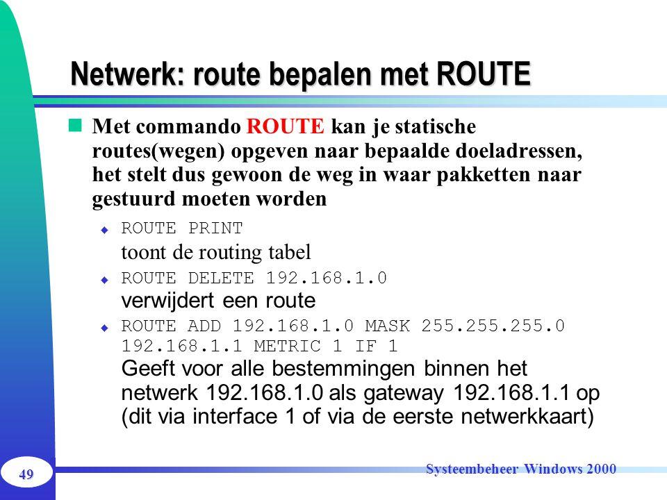 Netwerk: route bepalen met ROUTE