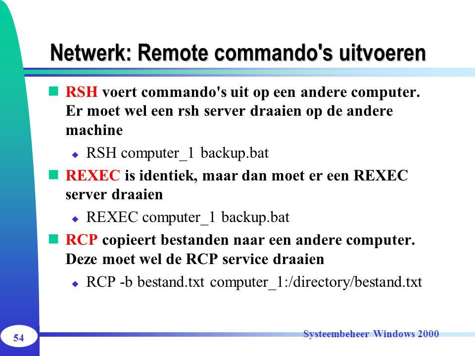 Netwerk: Remote commando s uitvoeren