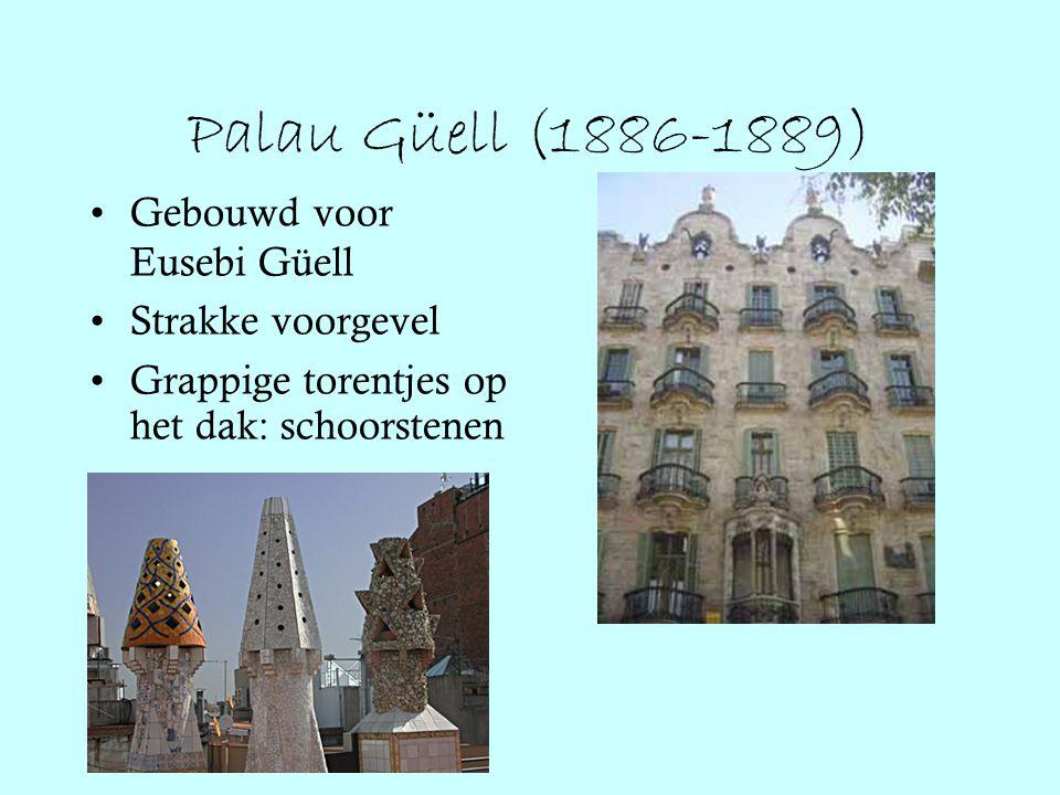Palau Güell (1886-1889) Gebouwd voor Eusebi Güell Strakke voorgevel