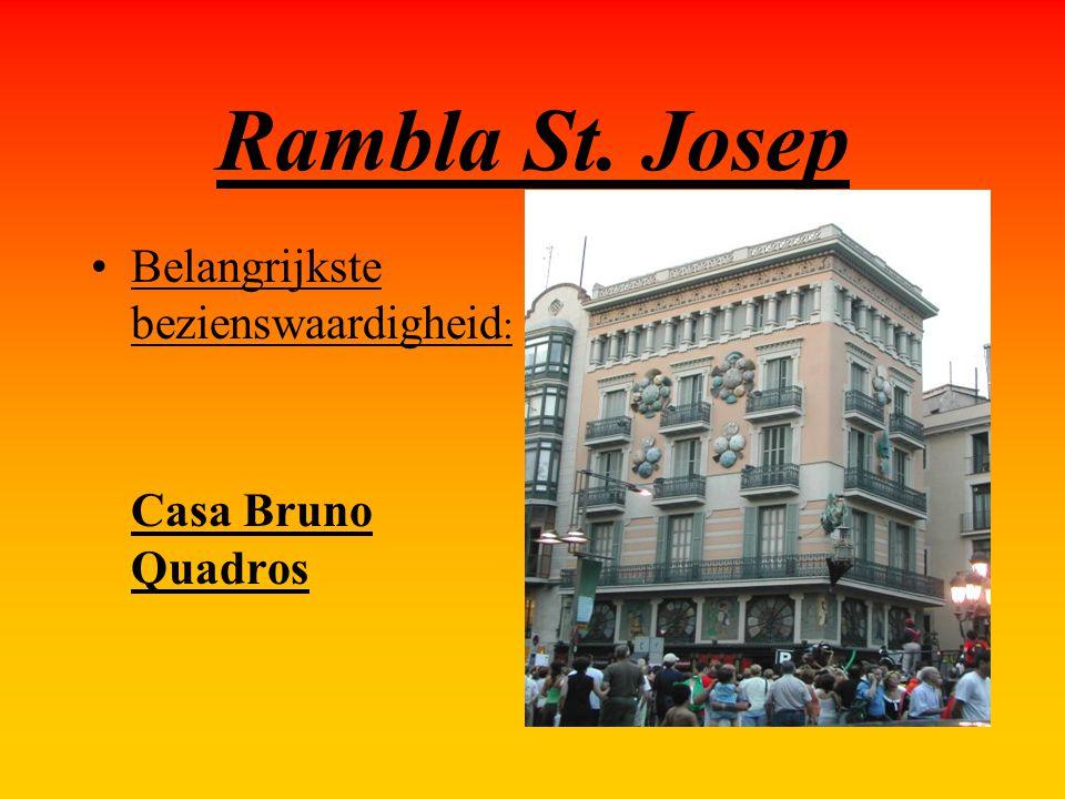 Rambla St. Josep Belangrijkste bezienswaardigheid: Casa Bruno Quadros