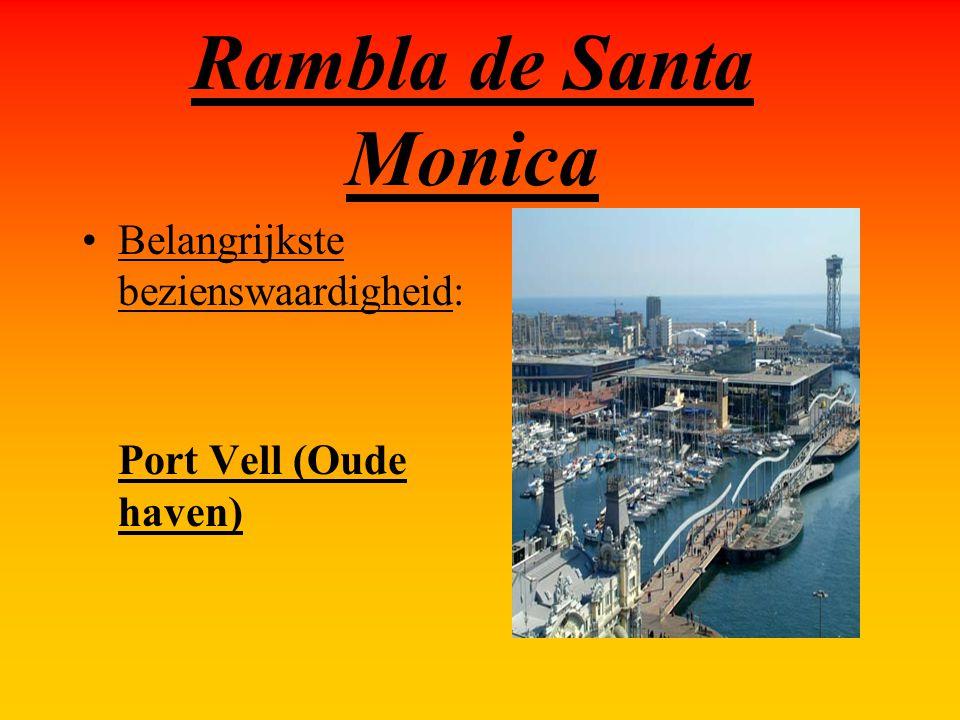 Rambla de Santa Monica Belangrijkste bezienswaardigheid: