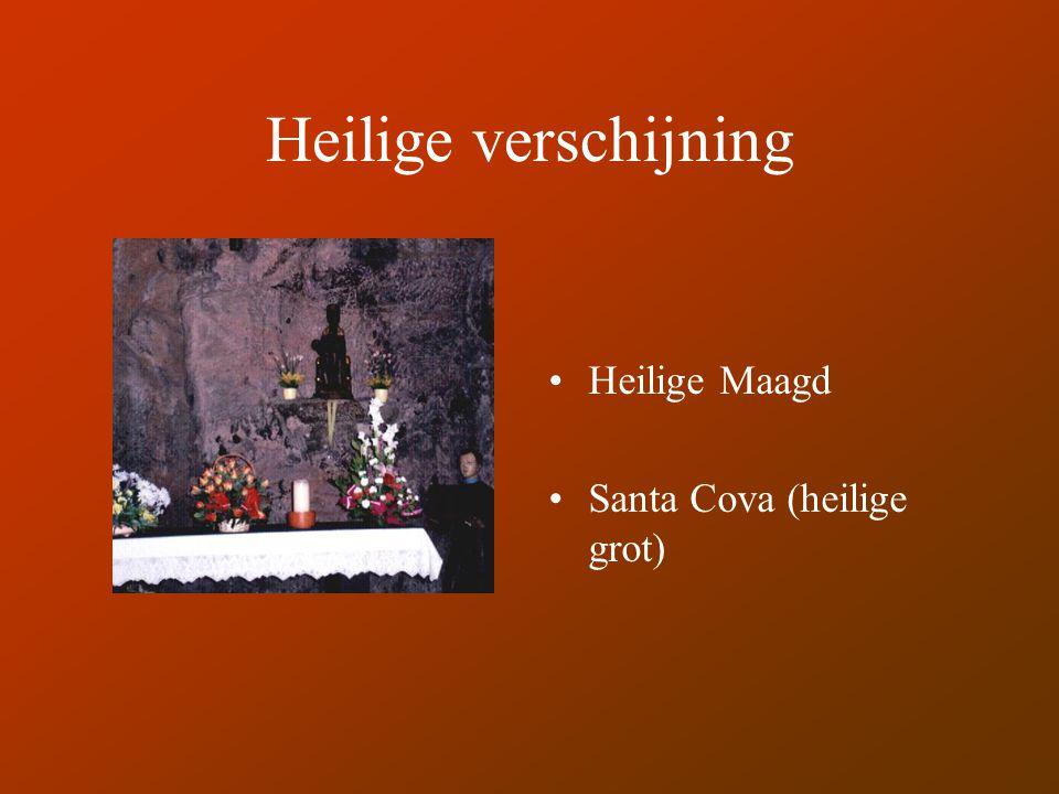 Heilige verschijning Heilige Maagd Santa Cova (heilige grot)