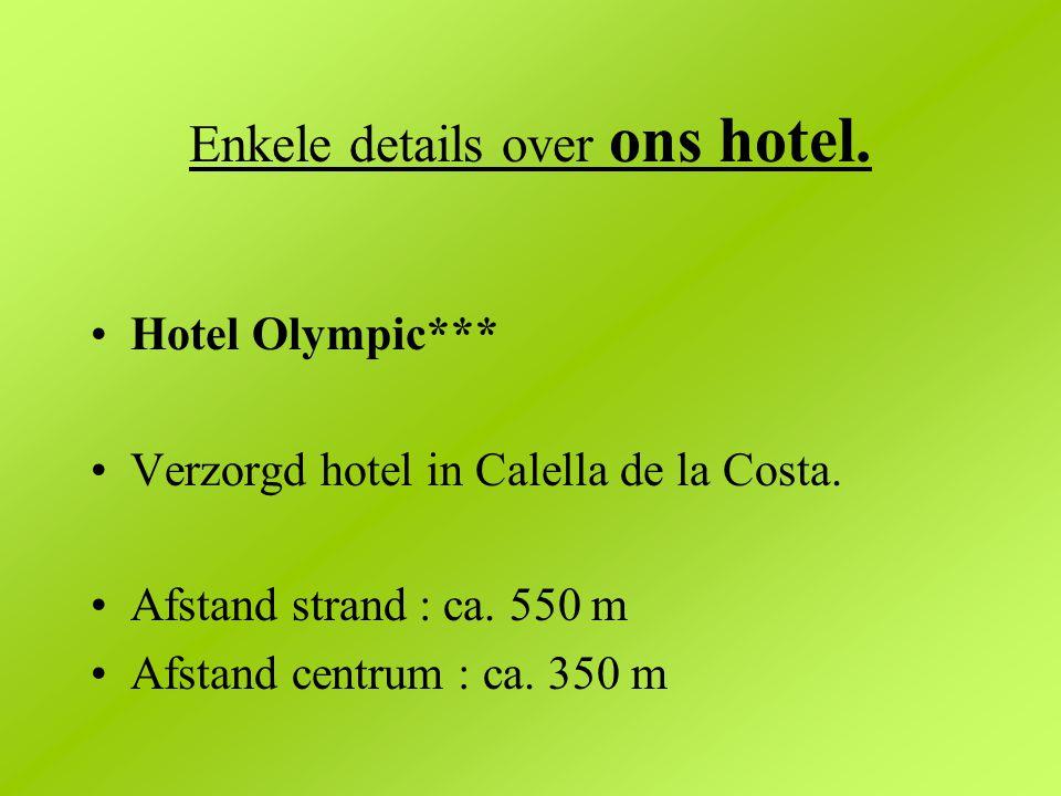 Enkele details over ons hotel.