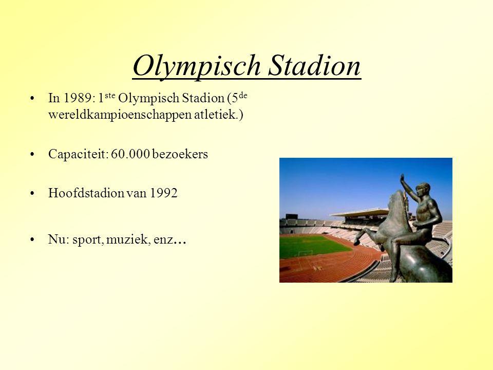 Olympisch Stadion In 1989: 1ste Olympisch Stadion (5de wereldkampioenschappen atletiek.) Capaciteit: 60.000 bezoekers.