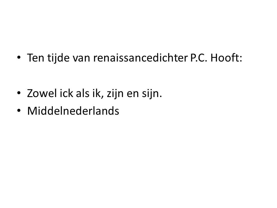Ten tijde van renaissancedichter P.C. Hooft:
