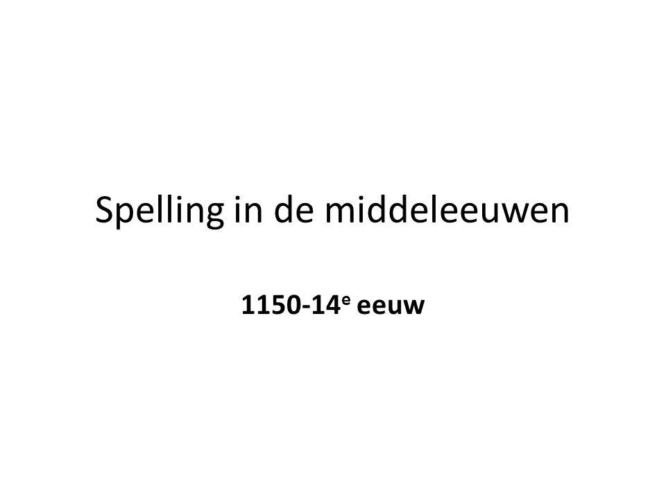 Spelling in de middeleeuwen