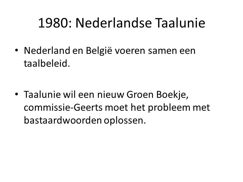 1980: Nederlandse Taalunie