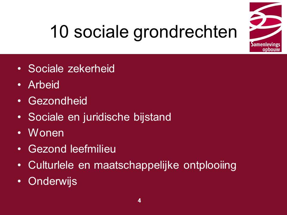 10 sociale grondrechten Sociale zekerheid Arbeid Gezondheid