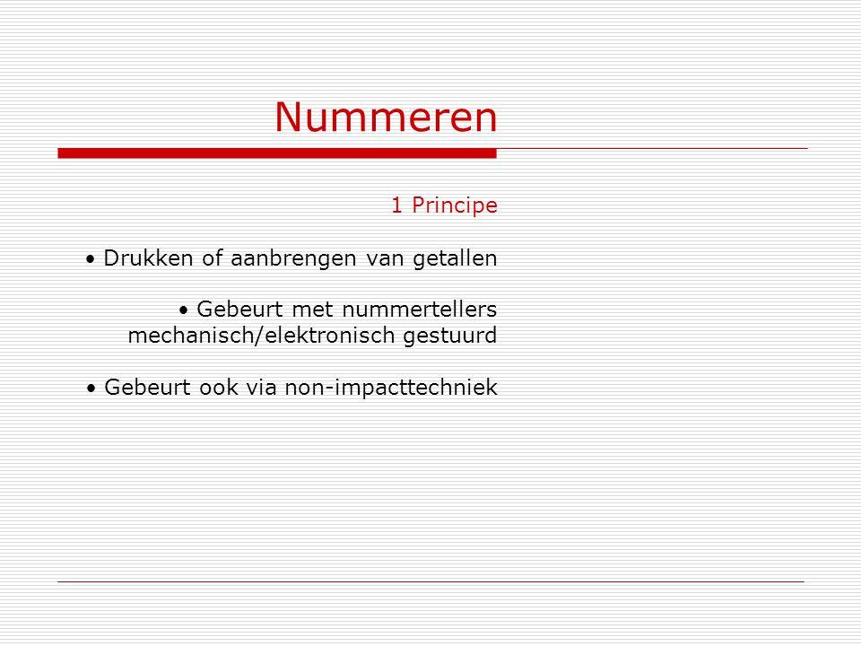 Nummeren 1 Principe Drukken of aanbrengen van getallen