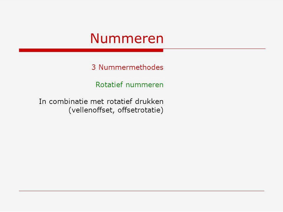 Nummeren 3 Nummermethodes Rotatief nummeren