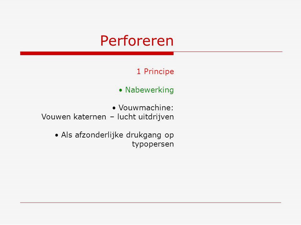 Perforeren 1 Principe Nabewerking Vouwmachine: