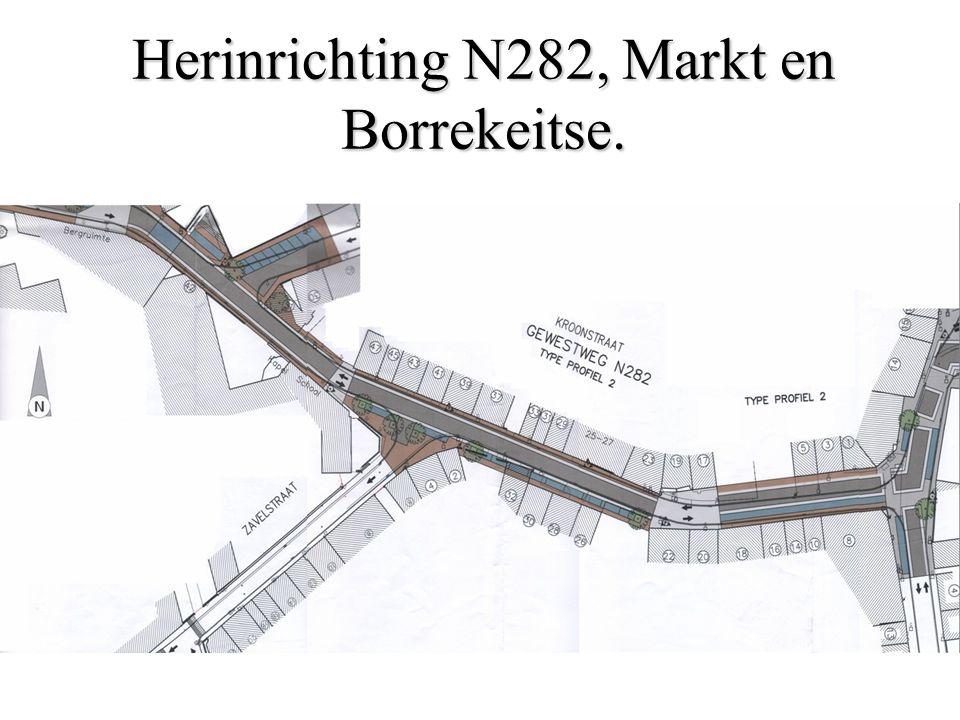 Herinrichting N282, Markt en Borrekeitse.