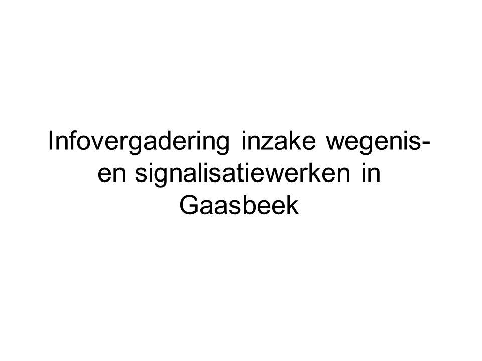 Infovergadering inzake wegenis- en signalisatiewerken in Gaasbeek