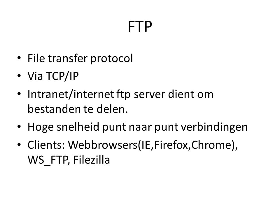 FTP File transfer protocol Via TCP/IP