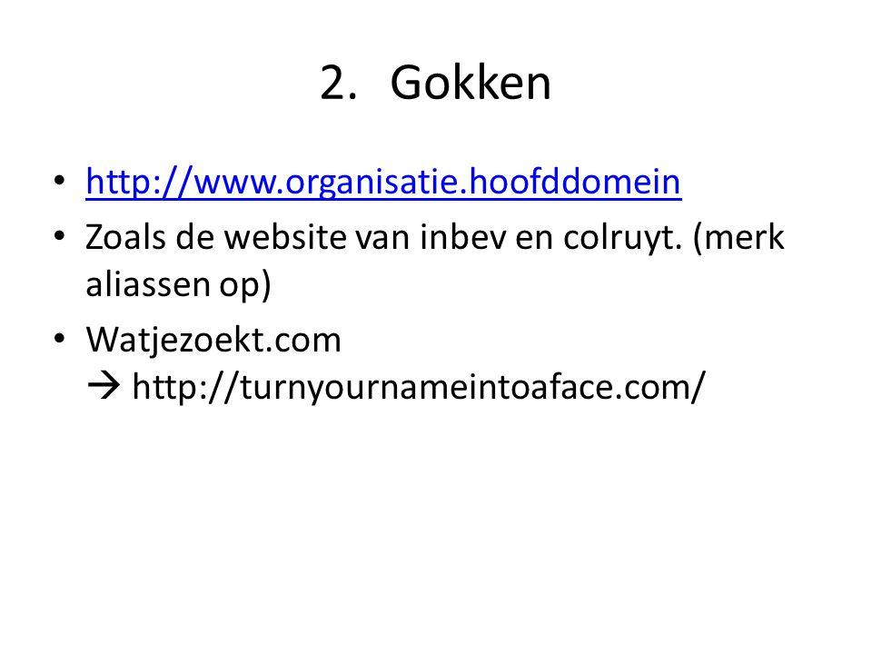Gokken http://www.organisatie.hoofddomein