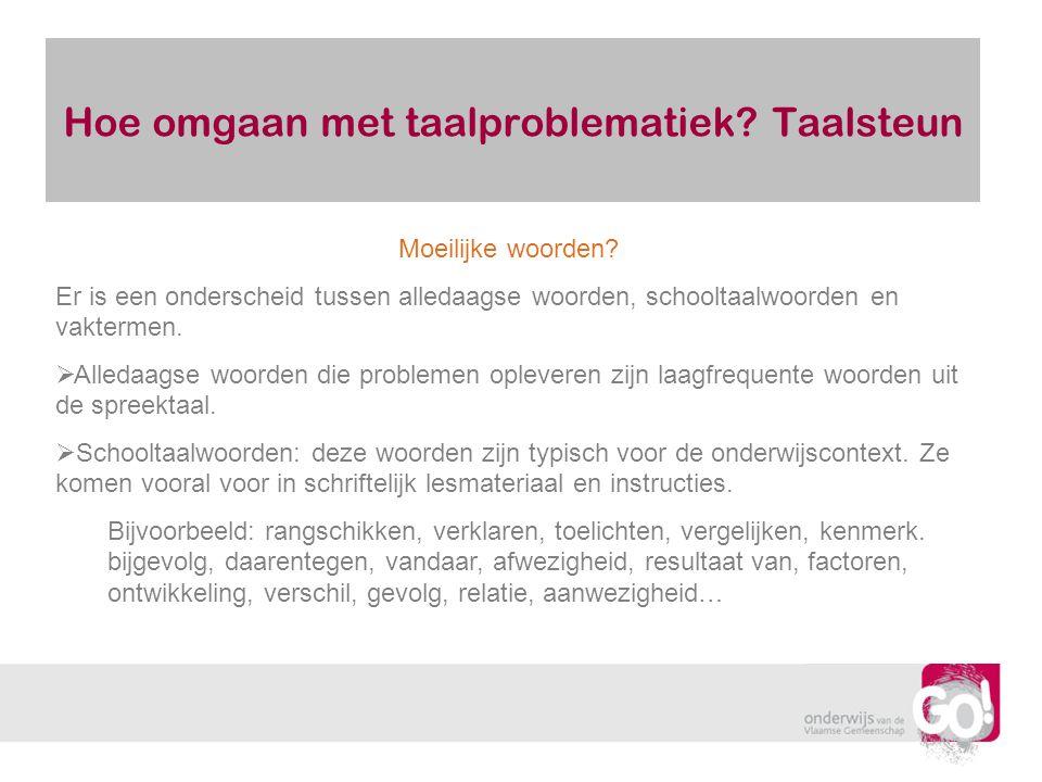 Hoe omgaan met taalproblematiek Taalsteun