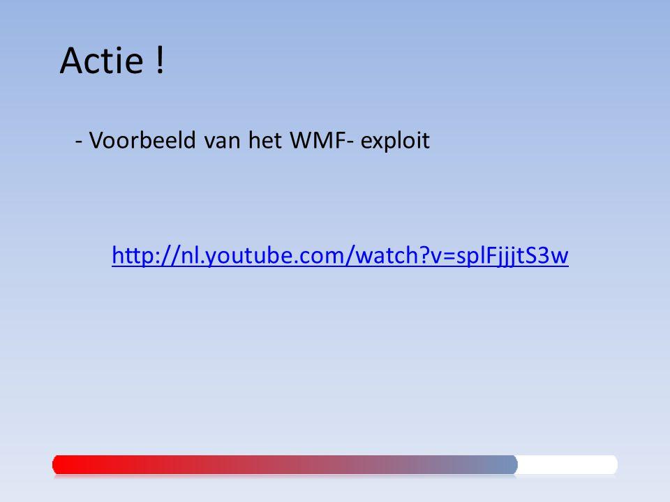 Actie ! - Voorbeeld van het WMF- exploit