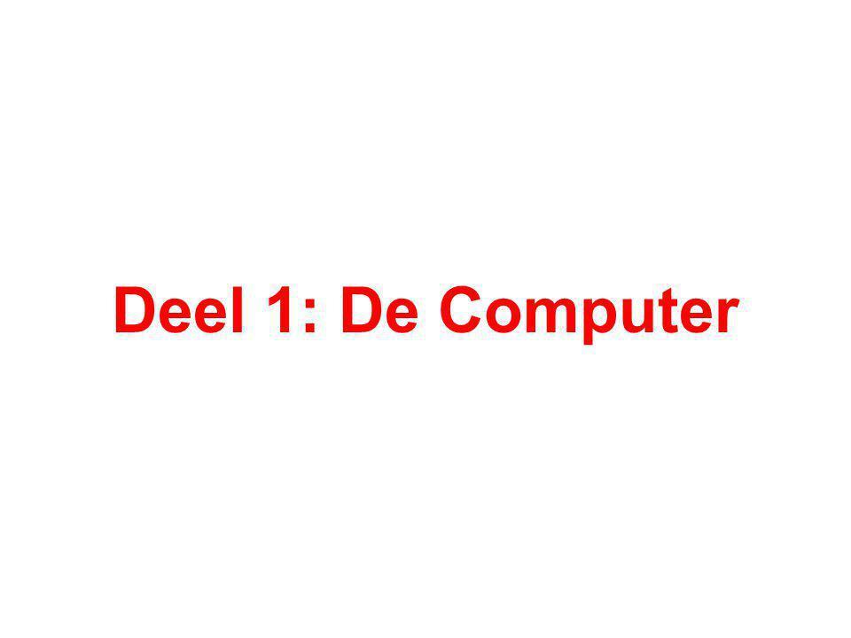 Deel 1: De Computer